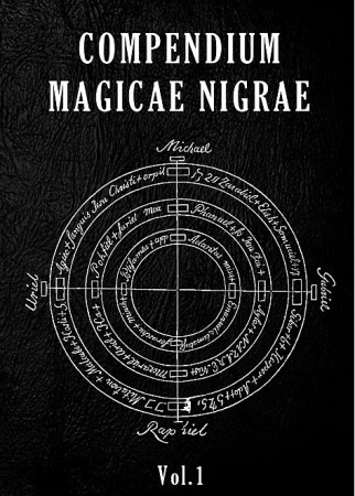[A Paraître - # 1] Compendium Magicae Nigrae Vol.1<br>(Recueil de Magie Faustienne)