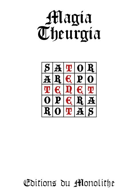 Magia Theurgia (Recueil Magie Kabbalistique)