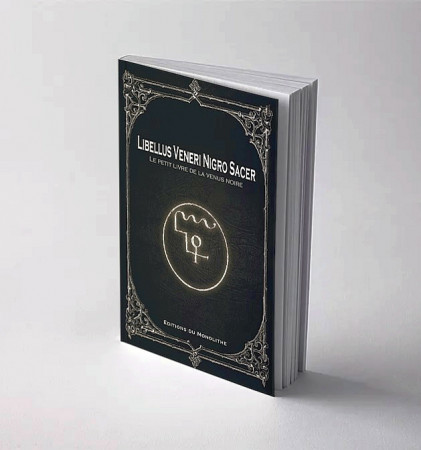 Le Petit Livre de la Vénus noire - Libellus Veneri Nigro Sacer.