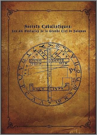 Les 44 Pentacles de la Grande Clef de Salomon.