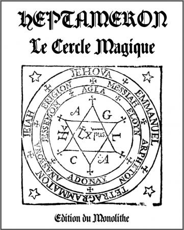 Heptameron, Le Cercle Magique