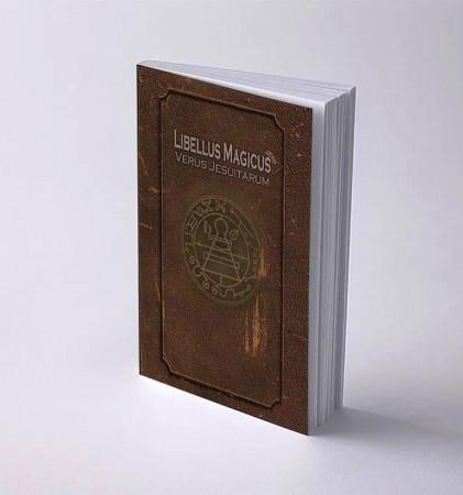 Libellus Magicus Verus Jesuitarum, Le véritable petit livre magique des Jésuites