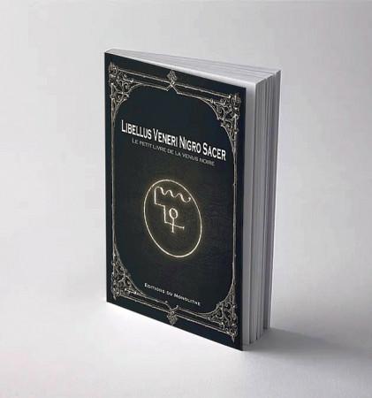 Le Petit Livre de la Vénus noire - Libellus Veneri Nigro Sacer