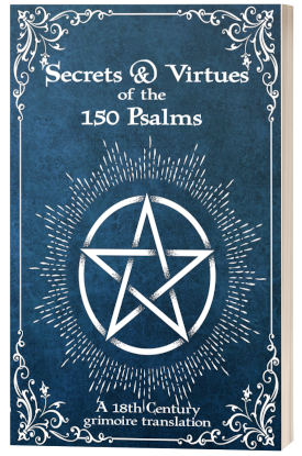 Secrets & Virtues of the 150 Psalms