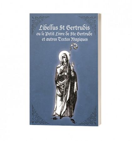 Le Petit Livre de Sainte Gertrude et autres Textes Magiques