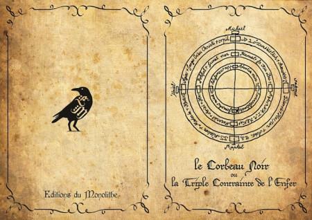 Le Corbeau Noir ou La Triple Contrainte de l'Enfer