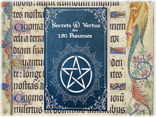 Secrets et Vertus des 150 Psaumes