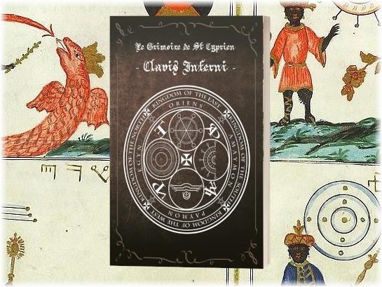 Le Grimoire de St Cyprien, Clavis Inferni