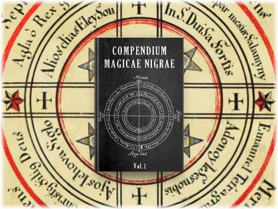 Compendium Magicae Nigrae Vol.1