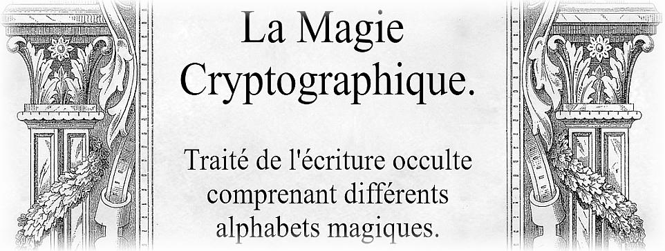 La Magie Cryptographique..