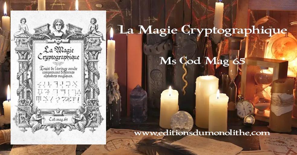 La Magie Cryptographique, Traité de l'écriture occulte